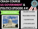 Party Systems: Crash Course Government and Politics #41