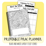 Printable Prac Planner - Black and White ('CLEO' cover)