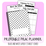 Printable Prac Planner - Black and White ('STARLET' cover)