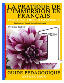 PRACTICAL FRENCH IMMERSION LEVEL 1 - ANSWER BOOK