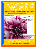 PRACTICAL FRENCH IMMERSION LEVEL 1 - STUDENT WORKBOOK