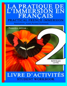 PRACTICAL FRENCH IMMERSION LEVEL 2 - STUDENT WORKBOOK