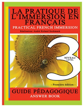 PRACTICAL FRENCH IMMERSION LEVEL 3 - ANSWER BOOK