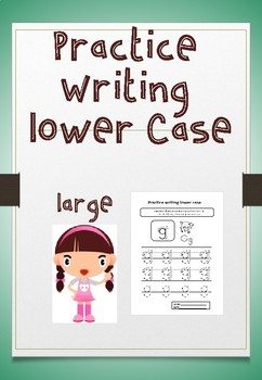 PRACTICE WRITING LOWER CASE LARGE