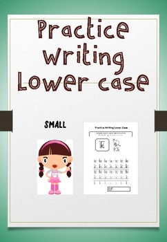 PRACTICE WRITING LOWER CASE - SMALL