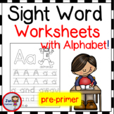 NO PREP* Pre-Primer Sight Words and Alphabet Letters Writing