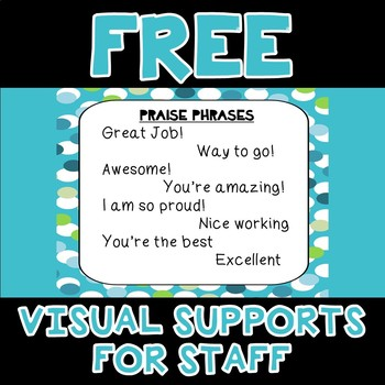 PRAISE PHRASES- Visuals Supports for Staff