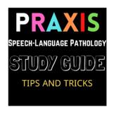 PRAXIS STUDY GUIDE (SPEECH-LANGUAGE PATHOLOGY)
