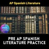 PRE AP SPANISH LITERATURE ACTIVITIES