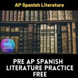 PRE AP SPANISH LITERATURE - FREE
