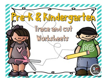 PRE-K & KINDERGARTEN TRACE AND CUT WORKSHEETS