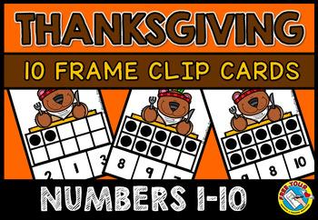THANKSGIVING ACTIVITIES KINDERGARTEN (TEN FRAMES SUBITIZING CARDS TO 10)