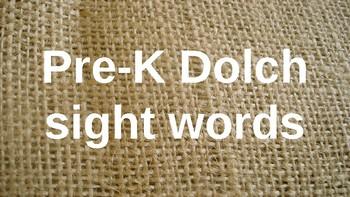 PRE-Kindergarten Dolch Sight Words Powerpoint - BURLAP