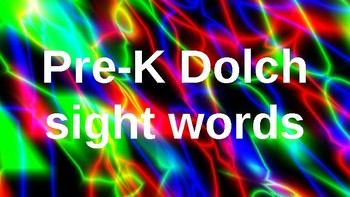 PRE-Kindergarten Dolch Sight Words Powerpoint - FUN BRIGHT NEON COLORS
