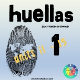 Huellas 1 Units 11-15