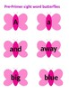 PRE-PRIMER BUTTERFLY SIGHT WORD CARDS