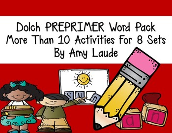 PRE PRIMER Dolch Sight Word Activities-AT LEAST 10 for each set!