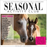 MAY Curated Special Ed Activities SEASONAL ACTIVITY CLUB