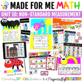 Unit 10: Non-Standard Measurement (Made For Me Math)
