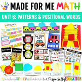 Unit 6: Patterns & Positional Words (Made For Me Math)