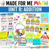 Unit 8: Basic Addition (Made For Me Math)