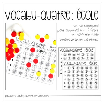 VOCABU-QUATRE d'école {FRENCH Back to School Vocabulary Game}