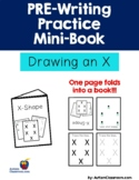 PRE-Writing Practice Mini-Book - Drawing an X (Autism, Pre