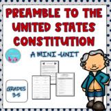 PREAMBLE TO THE US CONSTITUTION MINI-UNIT