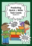 PREDICTING ~ 72 Quick Write Task Cards!!! Photos & Text (G 2-5)