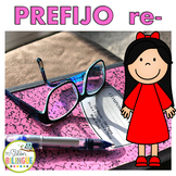 PREFIJOS RE- PREFIXES RE-