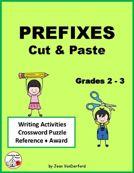 PREFIXES ... Cut and Paste Worksheets ... Gr. 2-3