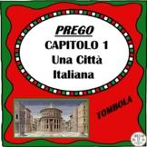 PREGO Capitolo 1 Una Città  Italiana TOMBOLA