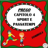 PREGO Capitolo 4 Sport e Passatempi TOMBOLA