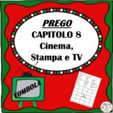 PREGO  Capitolo 8 Cinema, Stampa e TV TOMBOLA