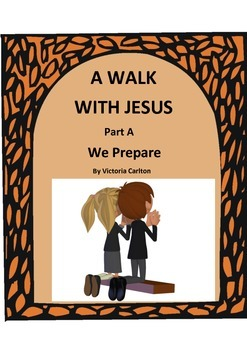 PREPARE FOR HOLY WEEK- A WALK WITH JESUS