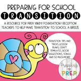 PREPARING FOR SCHOOL TRANSITION PACK