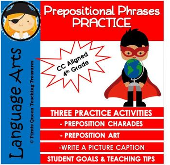 PREPOSITIONAL PHRASES Practice Activities CCSS Aligned 4th Grade Up