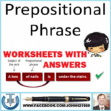 PREPOSITIONAL PHRASES: 20 WORKSHEETS WITH ANSWERS