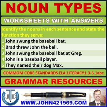 NOUN TYPES: WORKSHEETS WITH ANSWERS - 17 EXERCISES