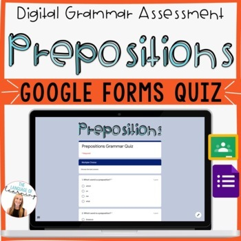 PREPOSITIONS - Google Forms Quiz - *EDITABLE!* - Easy Grading - 10 Questions