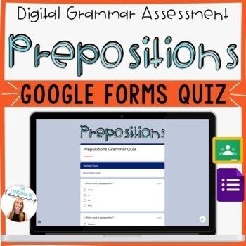 PREPOSITIONS - Google Forms Quiz - *EDITABLE!* - Easy Grading - 10 Questions