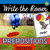 PREPOSITIONS Write the Room - Literacy Center