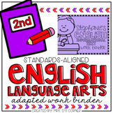 Second Grade English Language Arts Adapted Work Binder® { Standards Aligned }