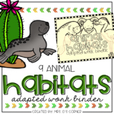 Animal Habitats Adapted Work Binder