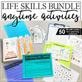 Anytime Activity Bundle   Life Skills Curriculum   Life Sk
