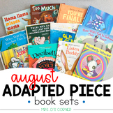 August Adapted Piece Book Set (12 book sets included!)