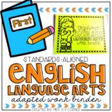 First Gr English Language Arts Adapted Work Binder® { Stan