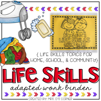 Life Skills Adapted Work Binder {Skills for Home, School, and Community}