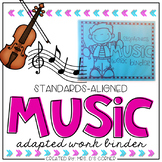 Music Adapted Work Binder ( Standards-Aligned K-3)