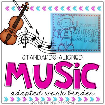 Music Adapted Work Binder ( Standards-Aligned K-3)